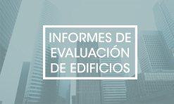 Informes de evaluación de edificios en Castellón