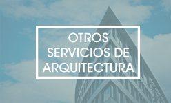 Otros servicios de arquitectura en Castellón