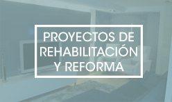 Proyectos de rehabilitación y reforma en Castellón